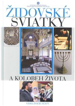 Židovské sviatky a kolobeh života